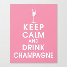 Keep Calm and Drink Champagne Canvas Print