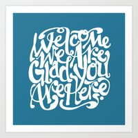 We're Glad You're Here (BLUE) Art Print