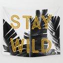 Stay Wild (Palm) by aliciabock