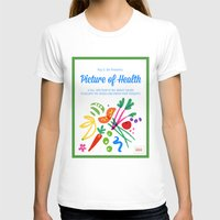 health T-shirts featuring Picture of Health by ColorisBrave