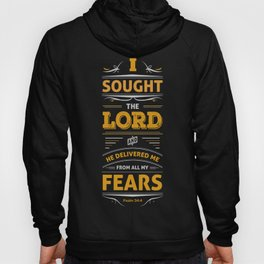 Psalm 34:4 Typography Poster Hoody