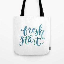 Never Too Late to Start Fresh Tote Bag