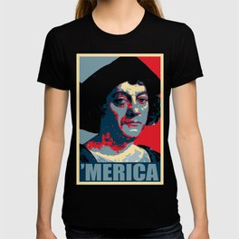 Columbus Merica Propaganda Pop Art T-shirt