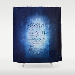 That's who I am | Doctor Who Shower Curtain