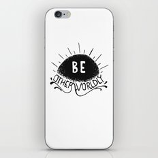 Be Otherworldly (blk) iPhone & iPod Skin