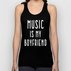 Music Is Boyfriend Quote Unisex Tank Top