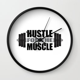 Hustle For The Muscle Wall Clock