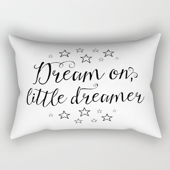 Dream on, little dreamer Rectangular Pillow