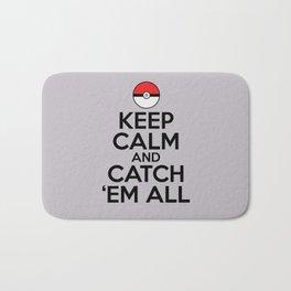 Keep Calm and Catch Em' All Bath Mat