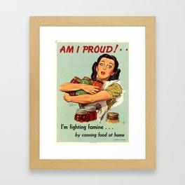 Am I proud Framed Art Print