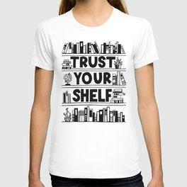 Trust Your Shelf T-shirt