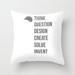 Think Question Design Create Solve Invent Learn Civil Engineering Engineer Mechanical Electrical Throw Pillow