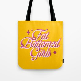 Fat Bottomed Girls Tote Bag