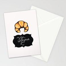 You Deserve It Stationery Cards