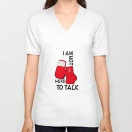 Boxing. I'm not here to talk. Unisex V-Neck