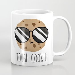 Tough Cookie Coffee Mug