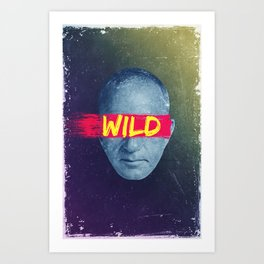 Vintage Quotes Collection -- Wild Art Print