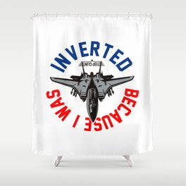 Because I Was Inverted Merch Shower Curtain