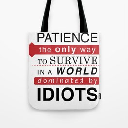 Patience Typo Tote Bag