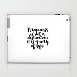 Positive Inspiration Dorm Room Be Happy Inspirational Poster Quote Art Print Life Is Good Positive Laptop & iPad Skin