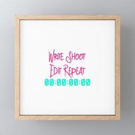 Write Shoot Edit Video Editing Fun Quote Framed Mini Art Print