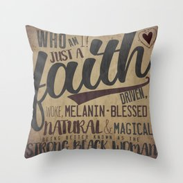 She is (Strong Black Woman)  Throw Pillow