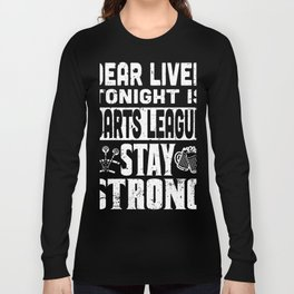 dearliver tonight is darts league stay strong wine t-shirts Long Sleeve T-shirt