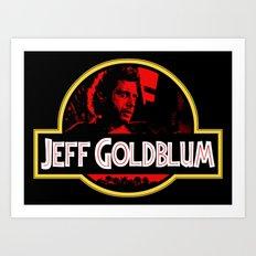 JURASSIC GOLDBLUM Art Print