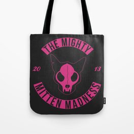 The Mighty Mitten Madness Tote Bag