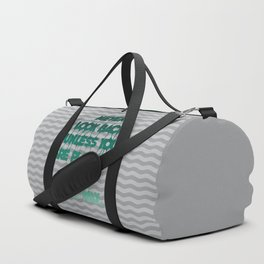 Never look back - Quote Duffle Bag