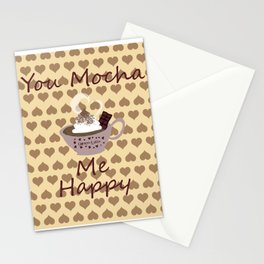 You Mocha Me Happy Stationery Cards