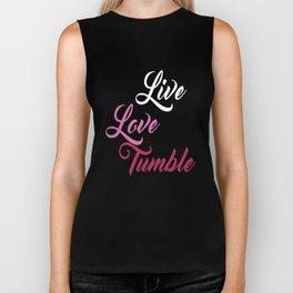 Live Love Tumble Gymnastics T-shirt Biker Tank