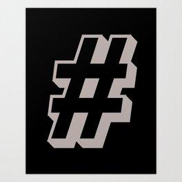 Big Hashtag Art Print