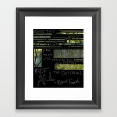 The Road Less Traveled By Framed Art Print