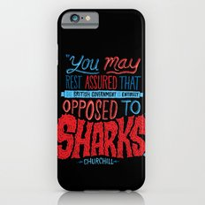 Opposed to Sharks iPhone 6s Slim Case