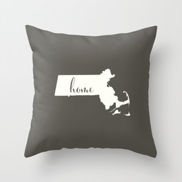 Massachusetts is Home - White on Charcoal Throw Pillow