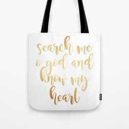search me o god Tote Bag
