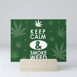 """Keep Calm and Smoke Weed"" Mini Art Print"