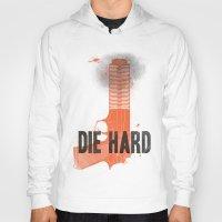 die hard Hoodies featuring Die Hard by Wharton