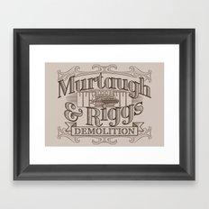Murtaugh & Riggs Demolition Framed Art Print