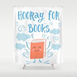 Hooray For Books Shower Curtain