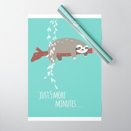 Sloth card - just 5 more minutes Wrapping Paper