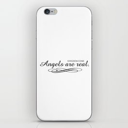 Angels are real. iPhone Skin