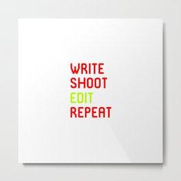 Write Shoot Edit Repeat Red Film School Metal Print