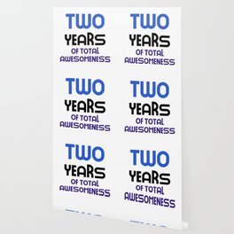 two years of total awesomeness cute birthday gift idea b day present Wallpaper