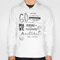 neil gaiman Hoodies featuring make mistakes - neil gaiman by Brittany Alyse