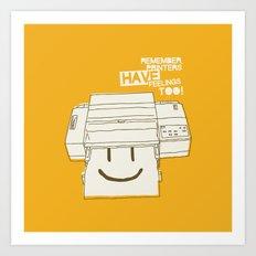 Printers and their feelings Art Print