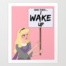 Protest Princess: Sleeping Beauty Art Print