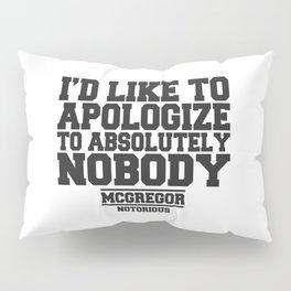 CONOR MCGREGOR QUOTES Pillow Sham