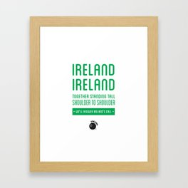 Ireland Rugby Union national anthem - Ireland's Call Framed Art Print